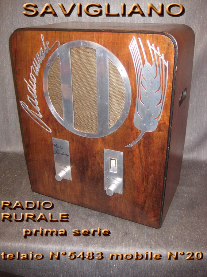 SAVIGLIANO Radio rurale 1° serie telaio N° 5483 mobile N° 20
