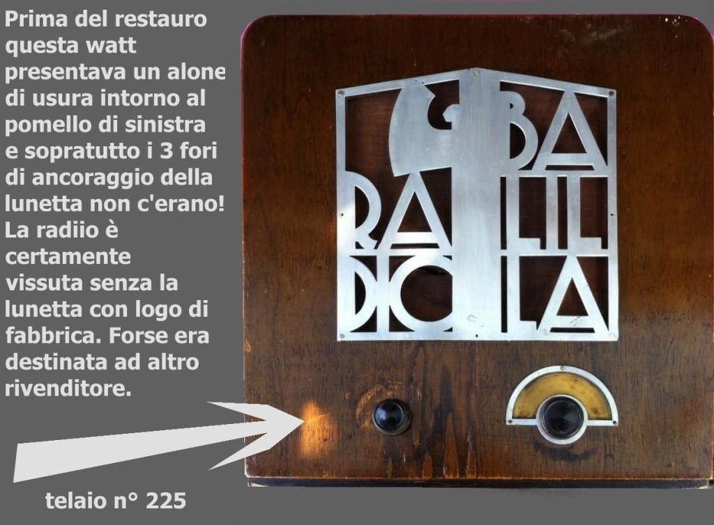 Watt Radio z telaio 225 dell'amico Gianni Massolini (Germini?)